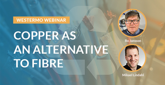 Copper as an alternative to fibre webinar.